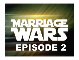 MARRIAGE WARS 2