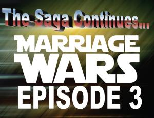 MARRIAGE WARS 3