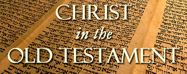 Image result for christ in the old testament